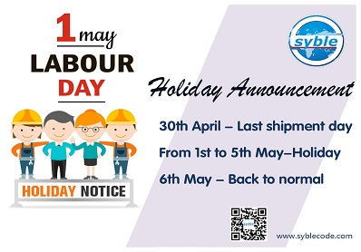 Holiday Notice of the International Labour Day